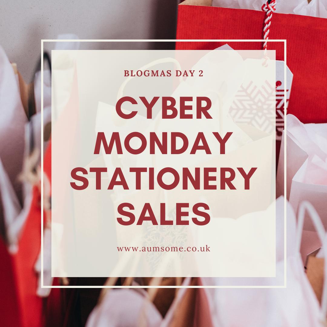 Blogmas Day 2 - Cyber Monday Stationery Sales