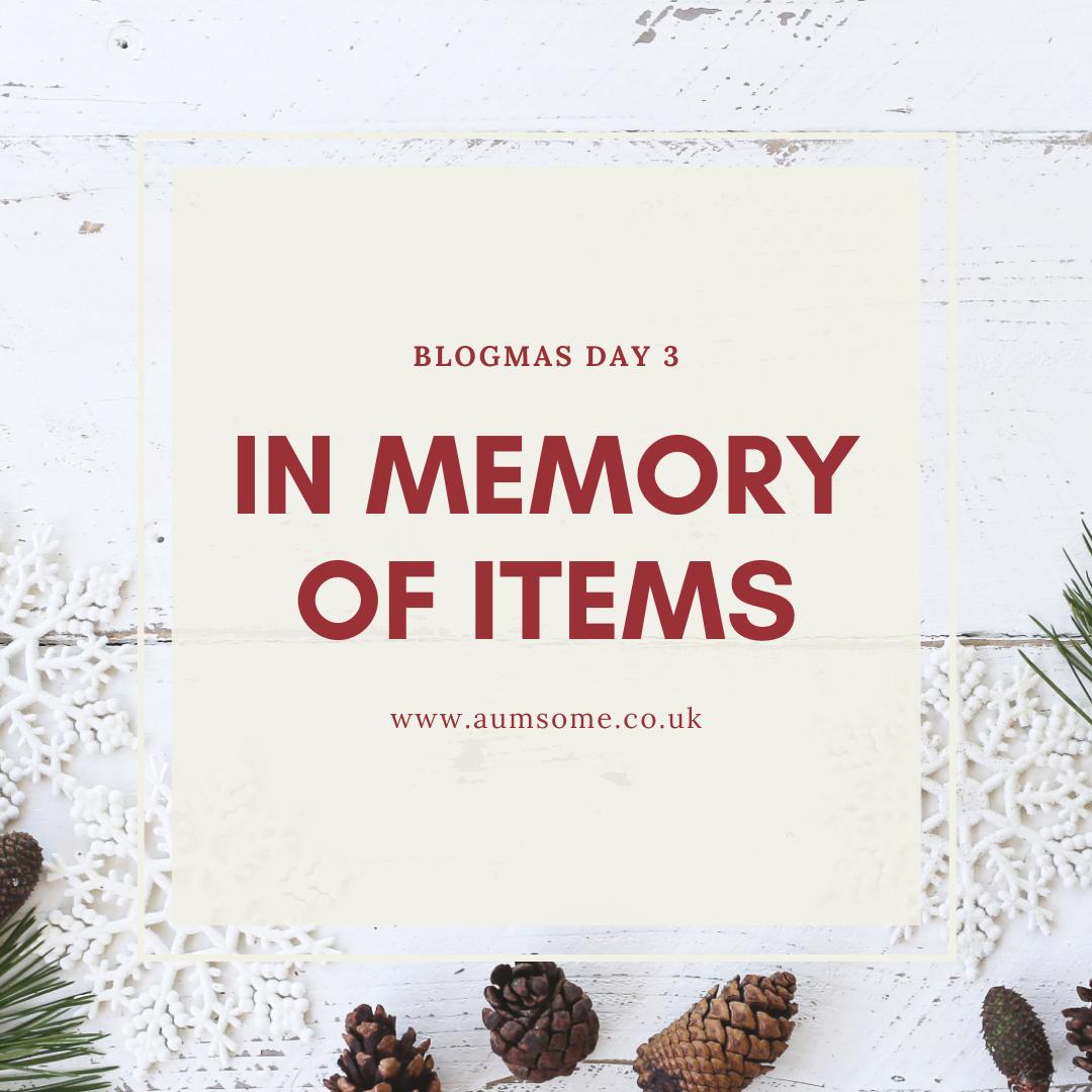 In Memory Of Items