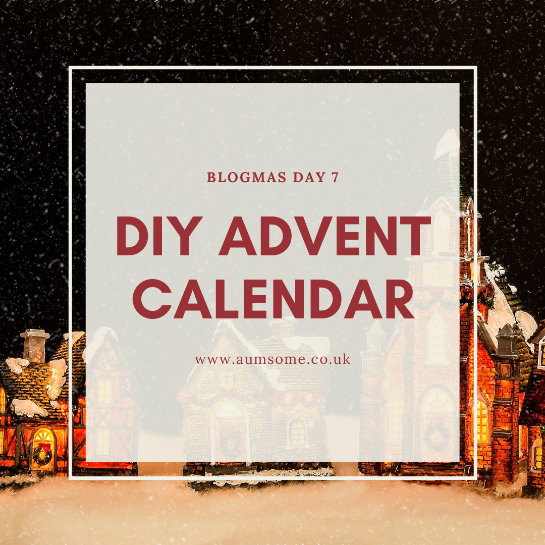 DIY Advent Calendar for Blogmas